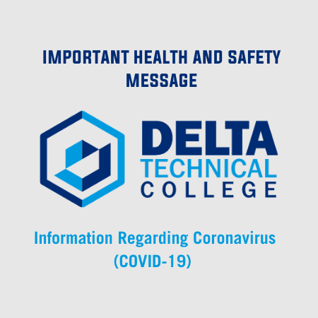 Caring for the Delta Technical College & Midwest Technical Institute Community During Coronavirus Outbreak